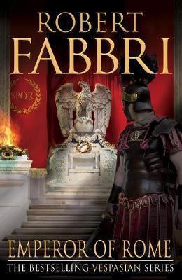 Emperor Of Rome (Robert Fabbri)