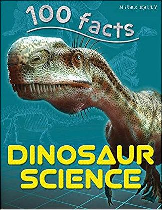Dinosaur Science (100 Facts)