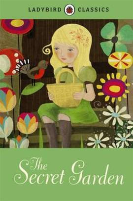 The Secret Garden (Ladybird Classics)