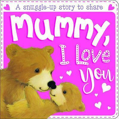 Mummy, I Love You