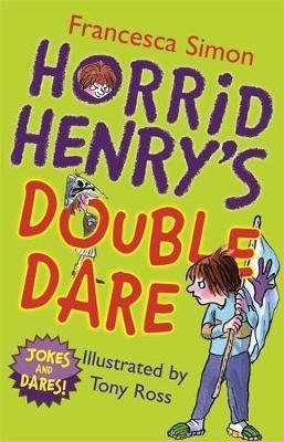 Horrid Henry's Double Dare