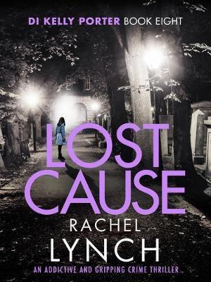 Lost Cause (Rachel Lynch)