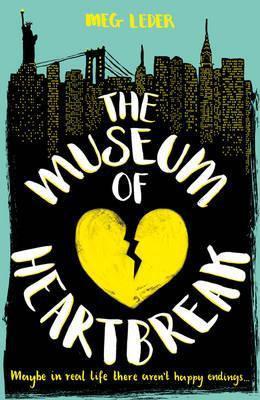 The Museum Of Heartbreak (Meg Leder)