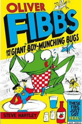 Oliver Fibbs And The Giant Boy-Munching Bugs