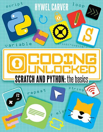 Coding Unlocked - Scratch and Python: The Basics