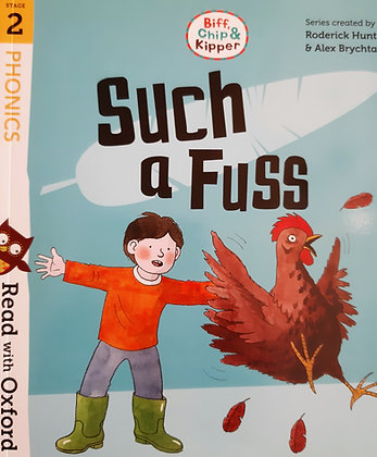 Such A Fuss (Read With Oxford Biff, Chip and Kipper) Stage 2