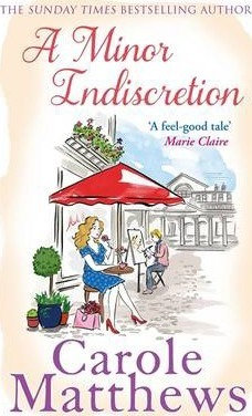 A Minor Indiscretion (Carole Matthews)