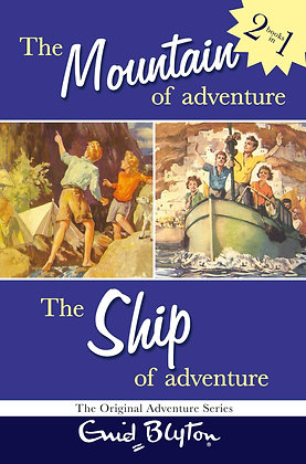 The Mountain Of Adventure ; The Ship Of Adventure (2 Books In One) (Enid