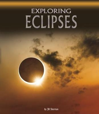 Exploring Eclipses (Hardback)
