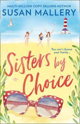 Sisters By Choice (Susan Mallery)