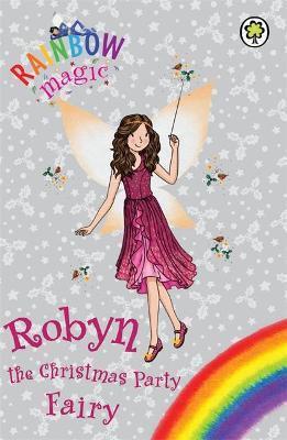 Rainbow Magic: Robyn The Christmas Party Fairy