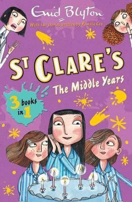 St Clares: The Middle Years (3 Books In 1)