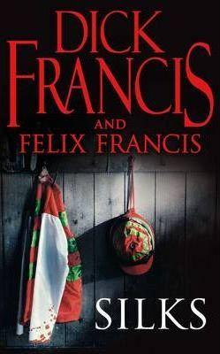 Silks (Dick Francis)