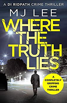 Where The Truth Lies (M J Lee)