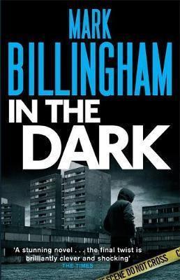 In The Dark (Mark Billingham)