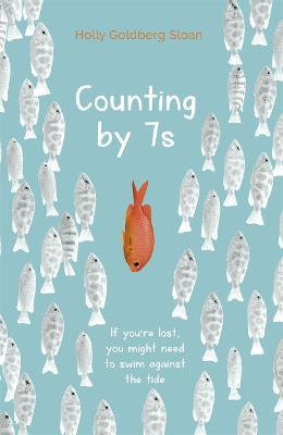 Counting By 7s (Holly Goldberg Sloan)