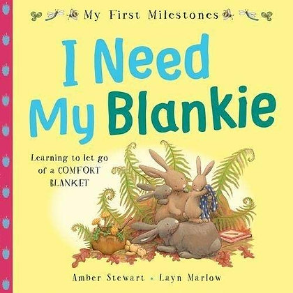 I Need My Blankie -Learning to let go of a comfort blanket (My First Milestones)