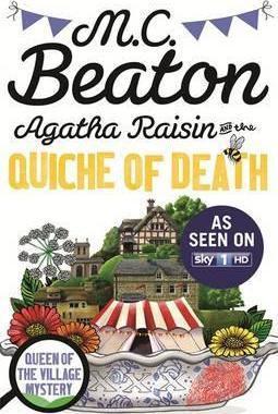 Agatha Raisin And The Quiche Of Death (M C Beaton)