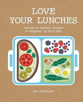 Love Your Lunches (Hardback)