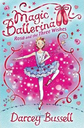 Magic Ballerina: Rosa and the Three Wishes