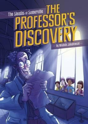 The Sleuths of Somerville: The Professor's Discovery