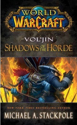 World Of Warcraft: Vol'Jin Shadows Of The Horde