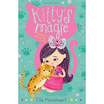 Kitty's Magic: Ruby The Runaway Kitten