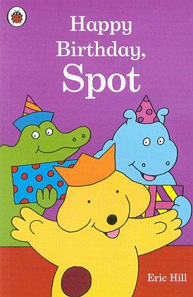 Happy Birthday, Spot (Hardback)