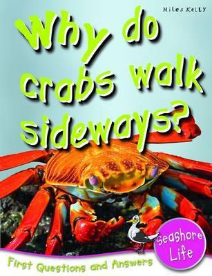 Why Do Crabs Walk Sideways?