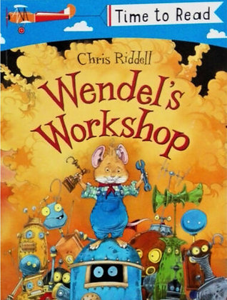 Wendel's Workshop (Time To Read)