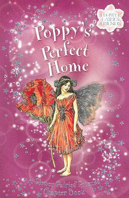 Flower Fairies Friends: Poppy's Perfect Home