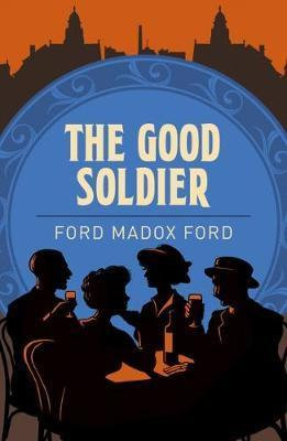 The Good Soldier (Ford Madox)