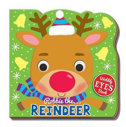 Robbie The Reindeer (Wobbly Eyes Board Book)