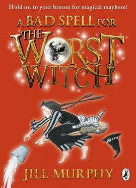 A Bad Spell For The Worst Witch Strikes Again