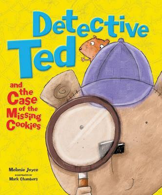 Detective Ted and the Case of the Missing Cookies
