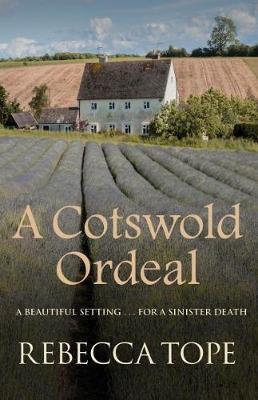 A Cotswold Ordeal (Rebecca Tope)