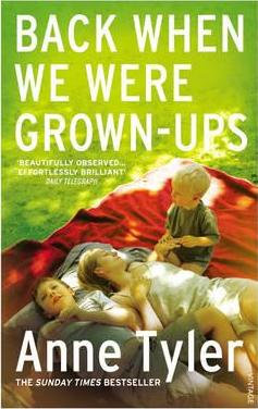 Back When We Were Grown Ups (Anne Tyler)