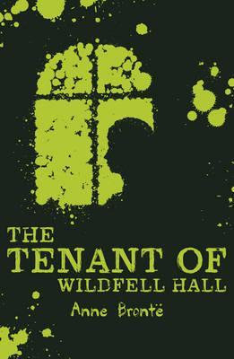 The Tenant of Wildfell Hall (Anne Bronte)