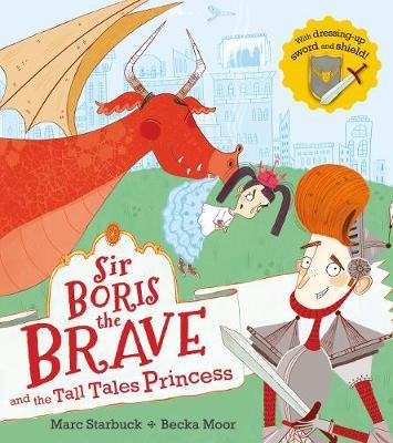 Sir Boris The Brave And The Tall Tales Princess