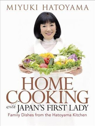 Home Cooking With Japan's First Lady