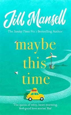 Maybe This Time (Jill Mansell)