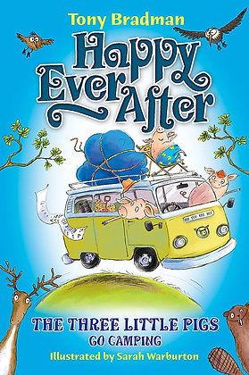 Happily Ever After: The Three Little Pigs Go Camping