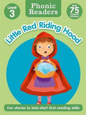 Little Red Riding Hood (Phonic Readers) (Level 3)