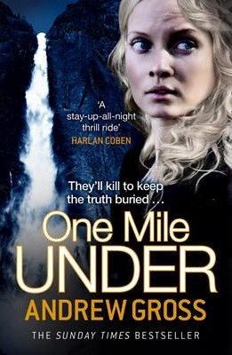 One Mile Under (Andrew Gross)