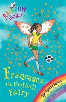 Rainbow Magic: Francesca The Football Fairy