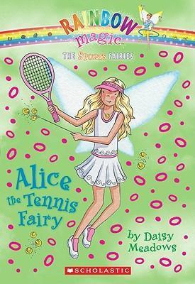 Rainbow Magic: Alice The Tennis Fairy