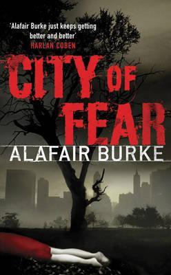 City Of Fear (Alafair Burke)
