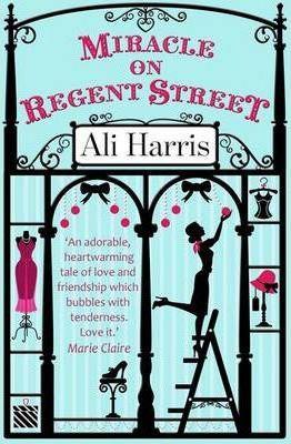 Miracle On Regent Street (Ali Harris)