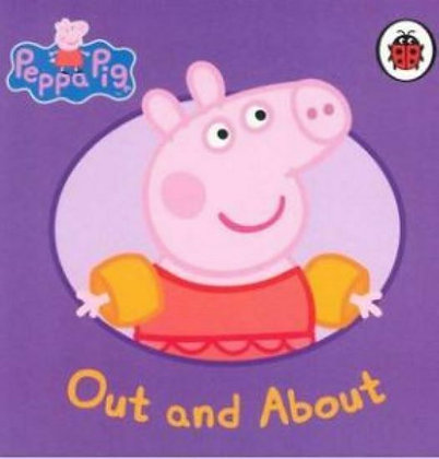 Out and About (A Peppa Pig Board Book)