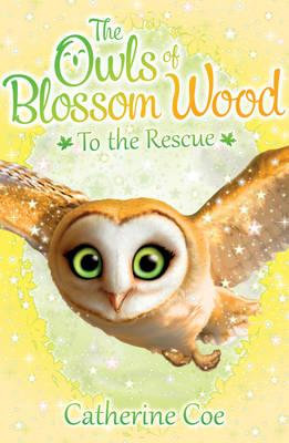 The Owls Of Blossom Wood To The Rescue